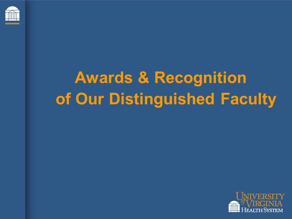 Awards & Recognition of Our Distinguished Faculty