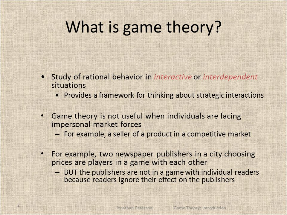 2 What is game theory.