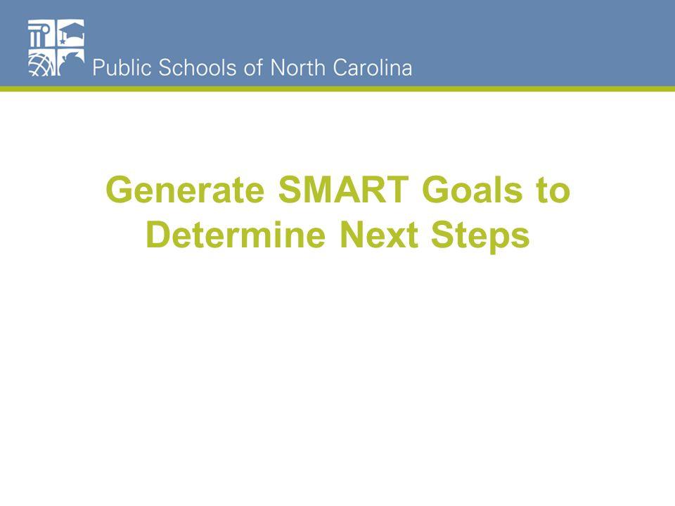 Generate SMART Goals to Determine Next Steps