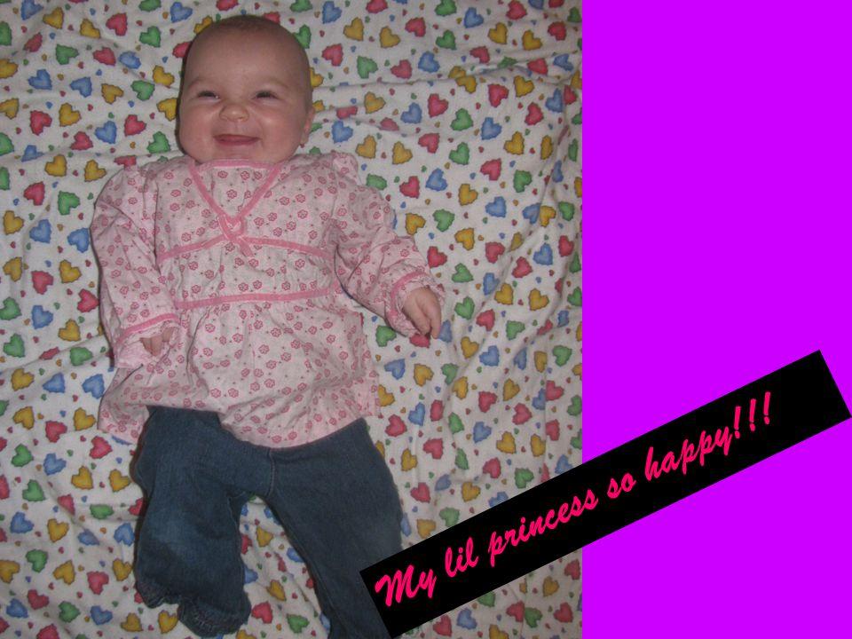 My lil princess so happy!!!