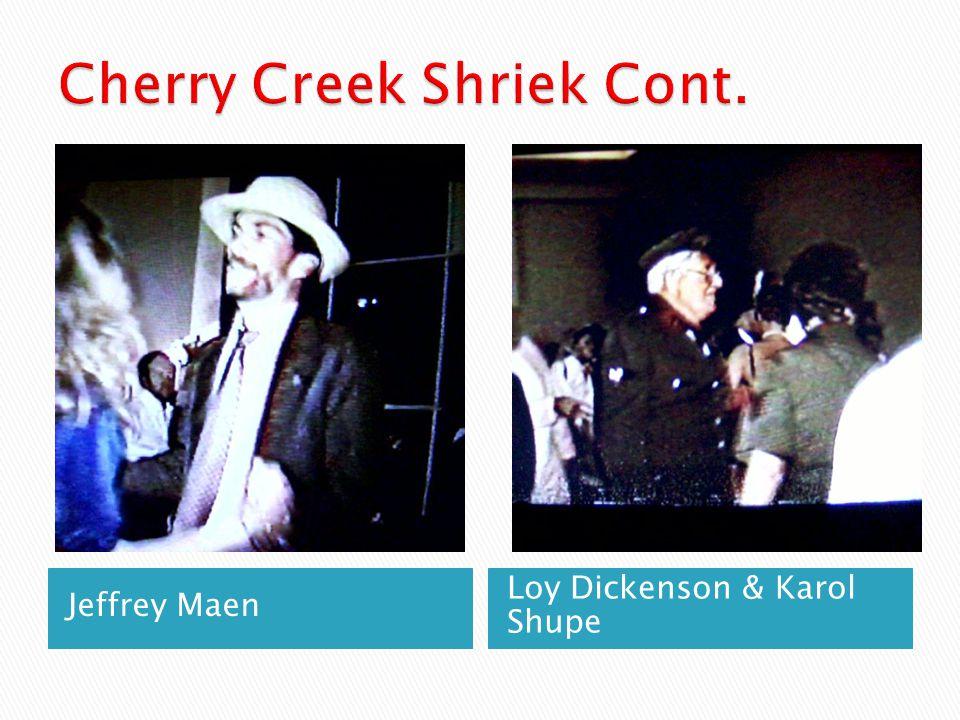 Jeffrey Maen Loy Dickenson & Karol Shupe