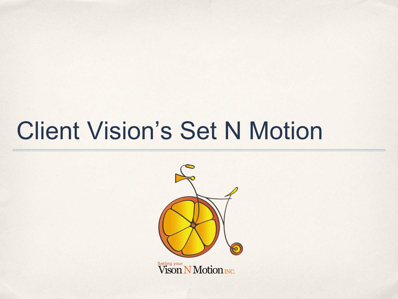 Client Vision's Set N Motion