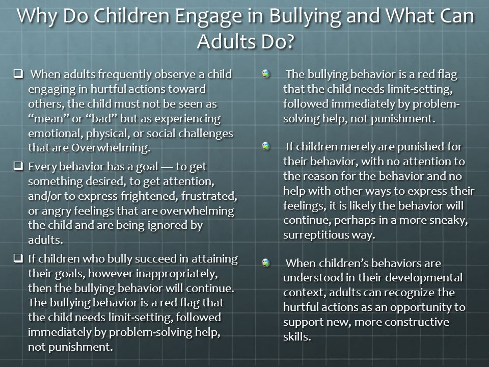 Why Do Children Engage in Bullying and What Can Adults Do.