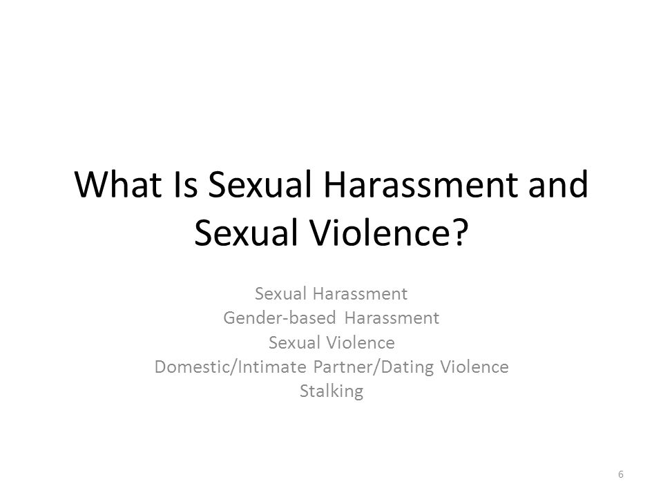 What Is Sexual Harassment and Sexual Violence.