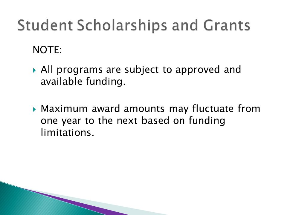 NOTE:  All programs are subject to approved and available funding.