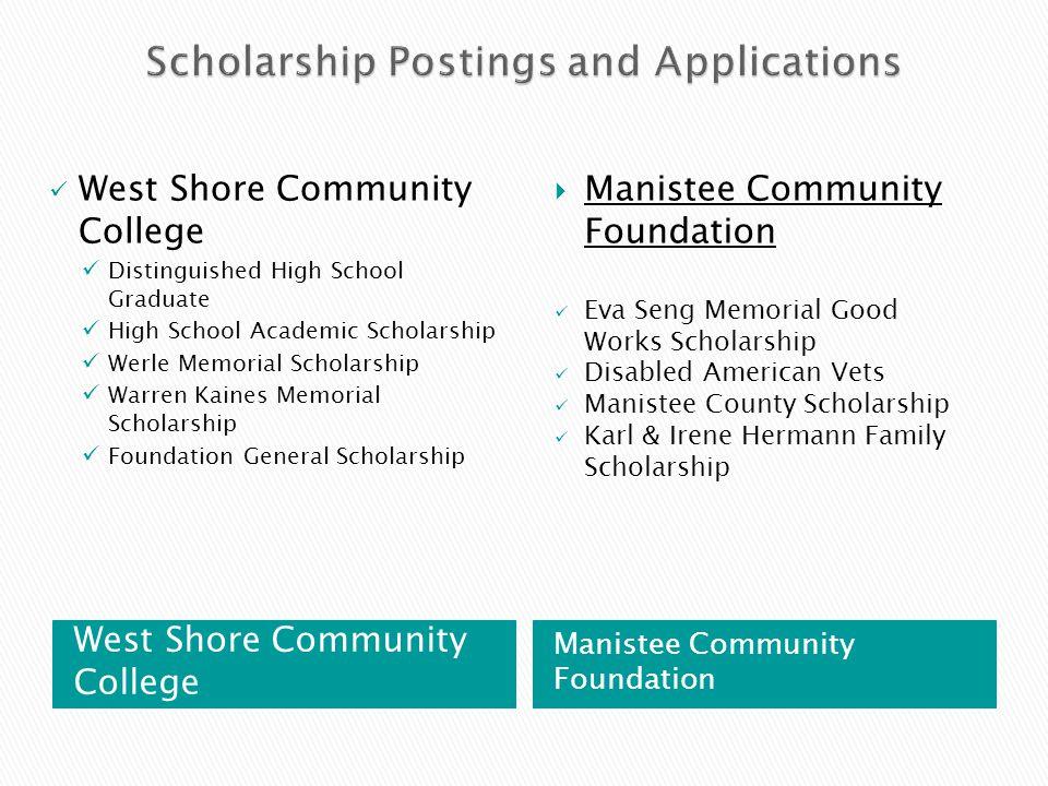 West Shore Community College Manistee Community Foundation West Shore Community College Distinguished High School Graduate High School Academic Schola