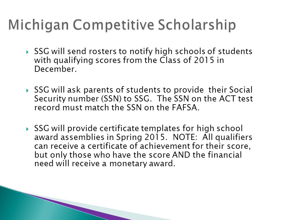  SSG will send rosters to notify high schools of students with qualifying scores from the Class of 2015 in December.