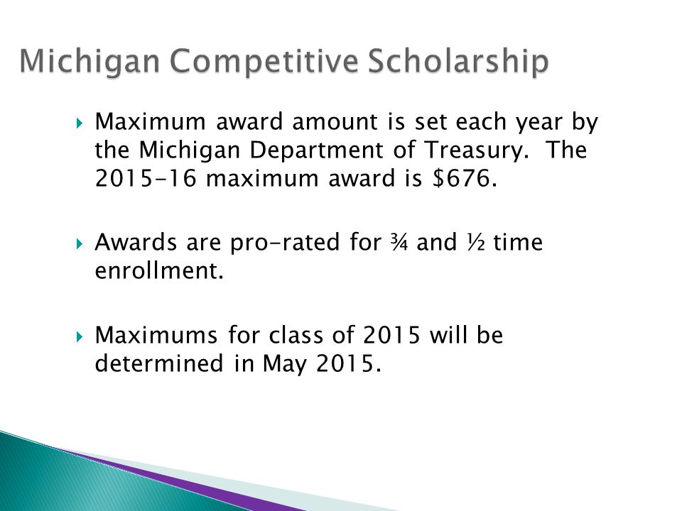  Maximum award amount is set each year by the Michigan Department of Treasury.