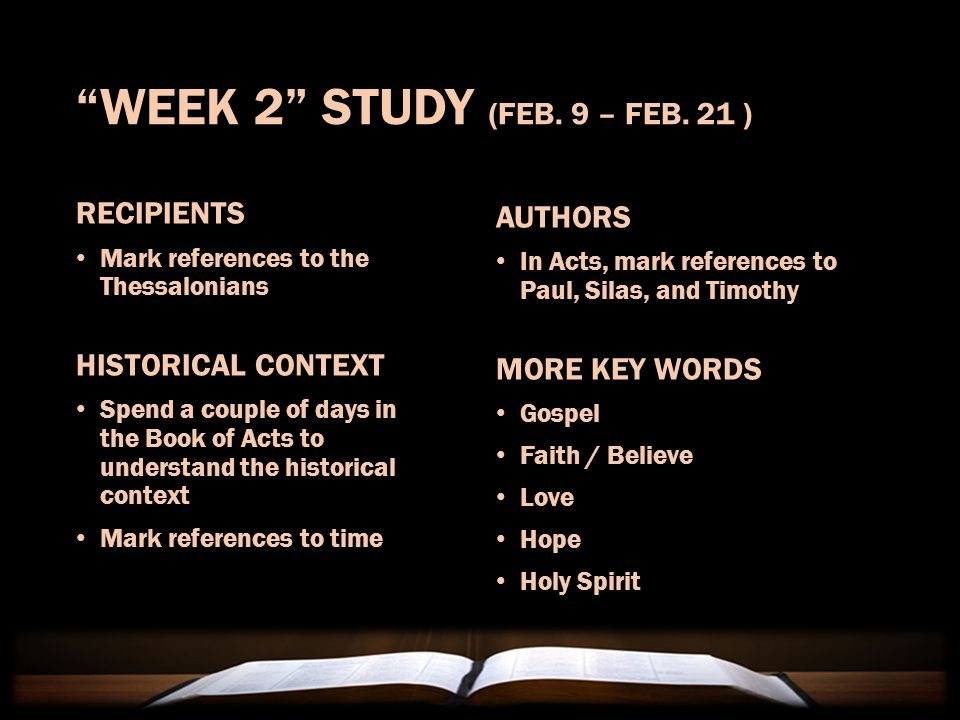 """WEEK 1"" STUDY (JAN. 26 – FEB. 7 ) IDENTIFY BASICS Who wrote it Who wrote it Who received it Who received it KEY WORDS The Lord's coming The Lord's co"