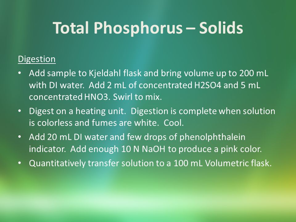 Total Phosphorus – Solids Digestion Add sample to Kjeldahl flask and bring volume up to 200 mL with DI water.