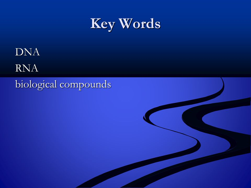 Key Words DNARNA biological compounds