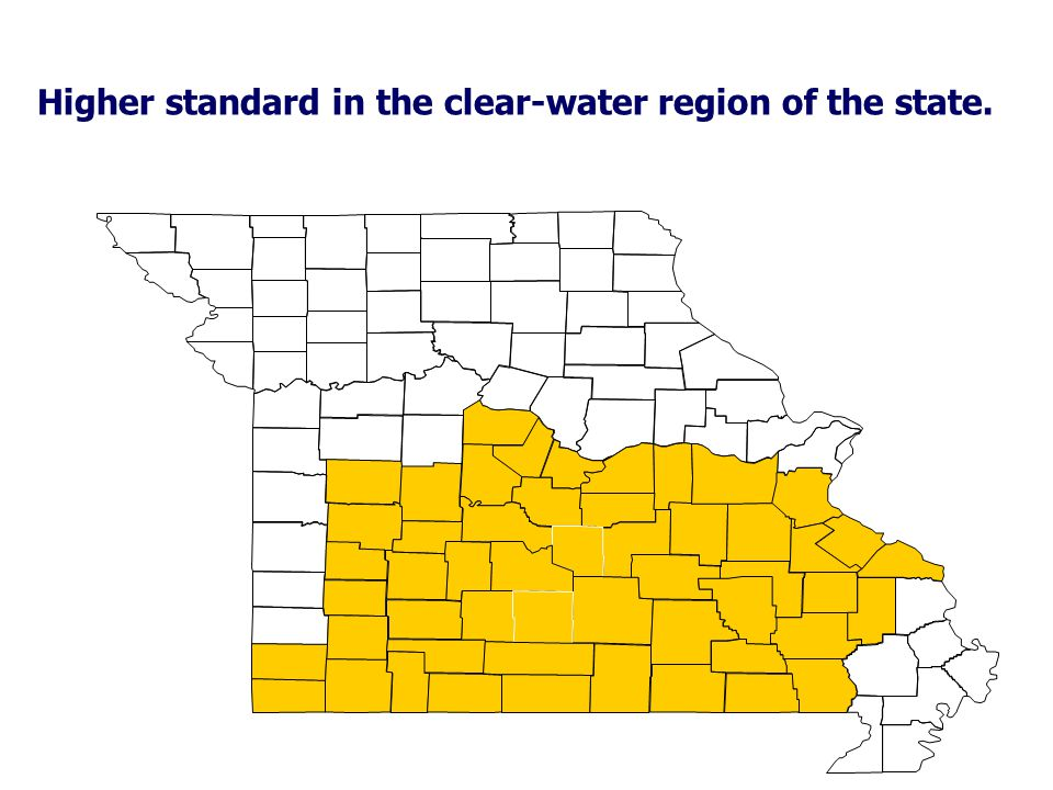 Higher standard in the clear-water region of the state.
