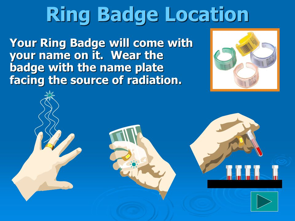 Ring Badge Location Your Ring Badge will come with your name on it.