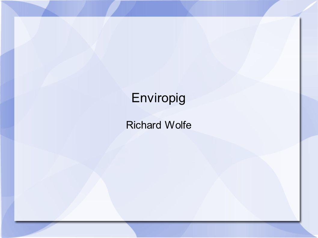 Enviropig Richard Wolfe