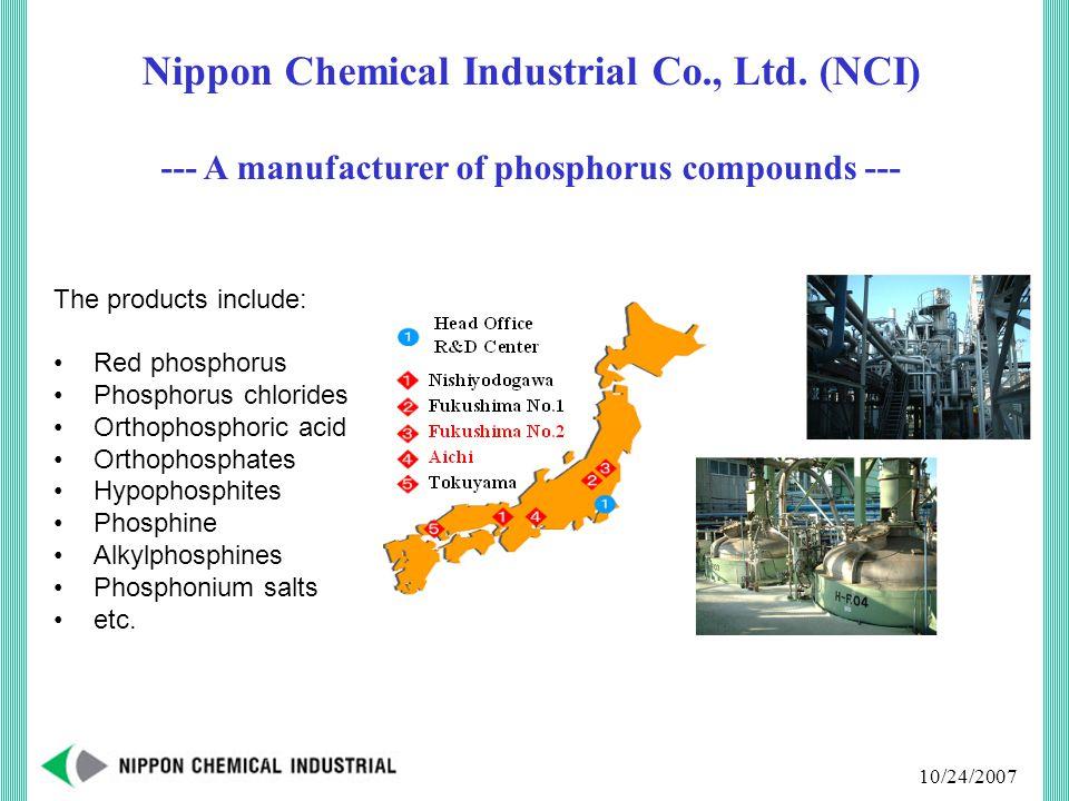 10/24/2007 Nippon Chemical Industrial Co., Ltd.