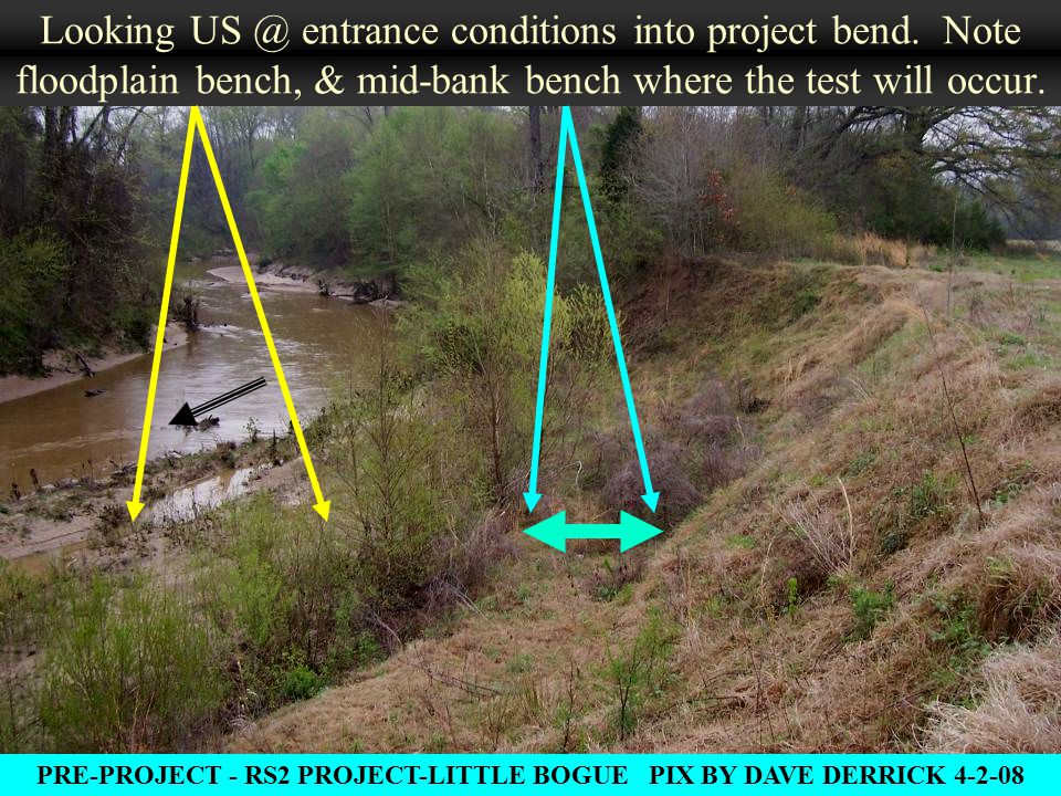 Looking US @ entrance conditions into project bend.