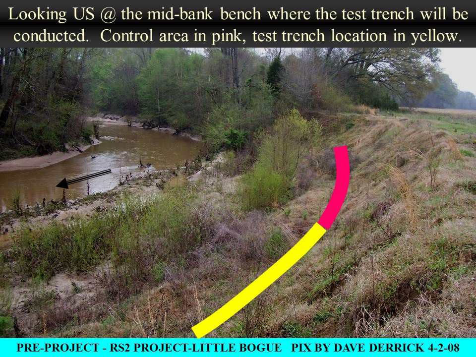 Looking US @ the mid-bank bench where the test trench will be conducted.