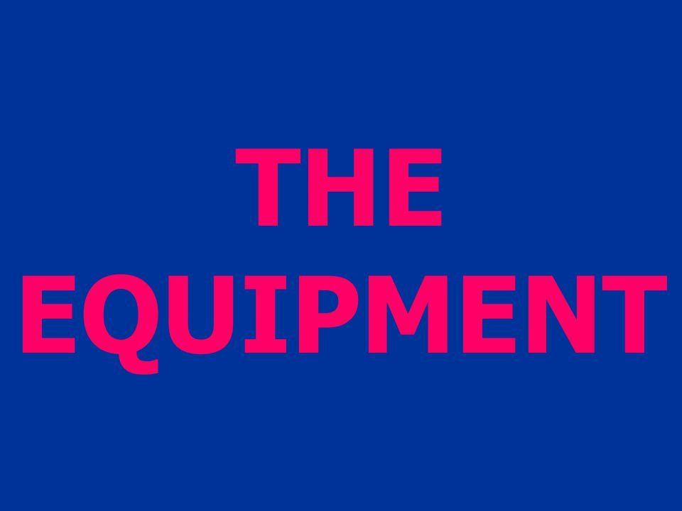 THE EQUIPMENT
