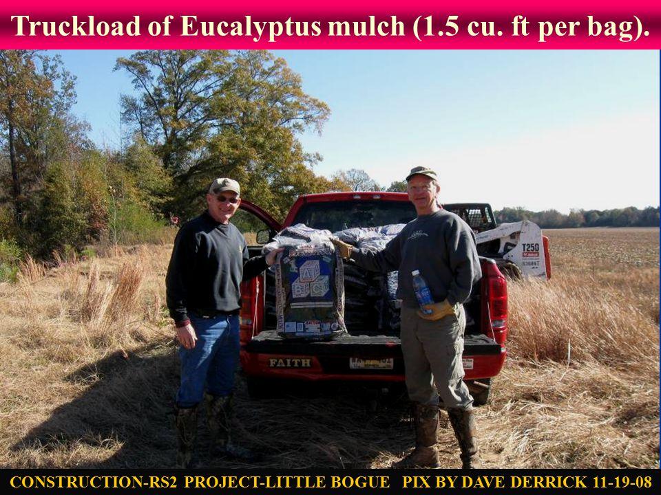 Truckload of Eucalyptus mulch (1.5 cu. ft per bag).