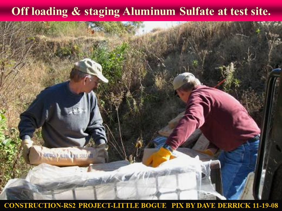 Off loading & staging Aluminum Sulfate at test site.