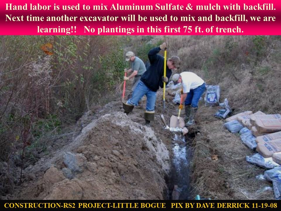 Hand labor is used to mix Aluminum Sulfate & mulch with backfill.