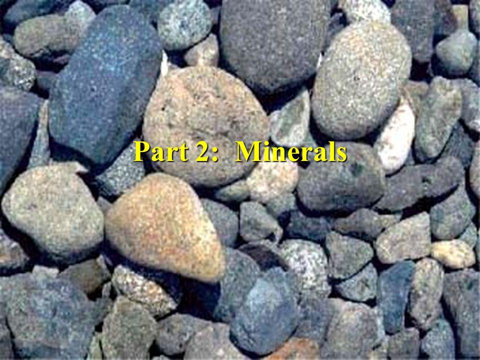 Part 2: Minerals