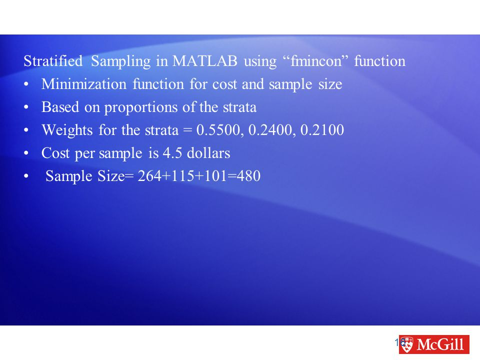 """Stratified Sampling in MATLAB using """"fmincon"""" function Minimization function for cost and sample size Based on proportions of the strata Weights for t"""