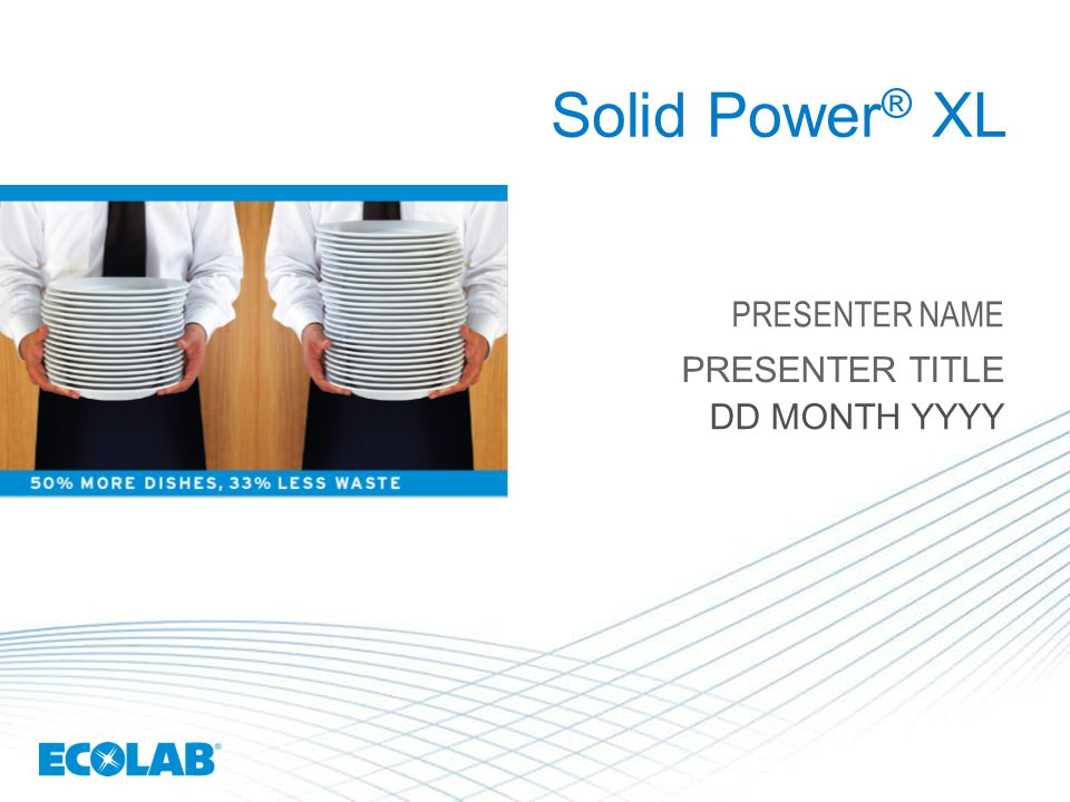 Solid Power ® XL PRESENTER NAME PRESENTER TITLE DD MONTH YYYY