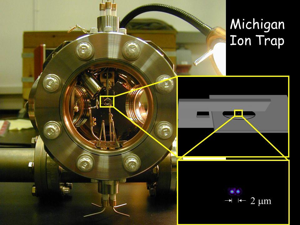 2  m Michigan Ion Trap