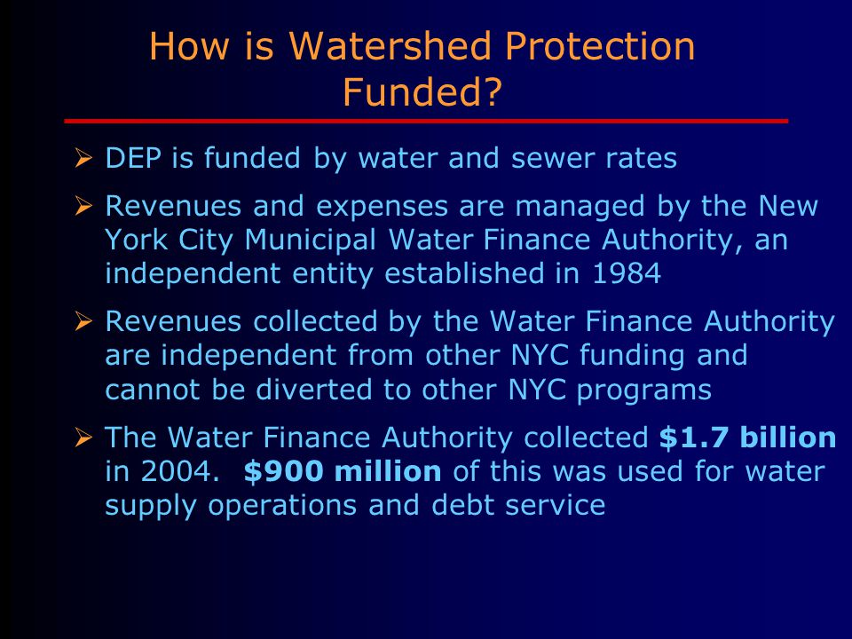 How is Watershed Protection Funded.