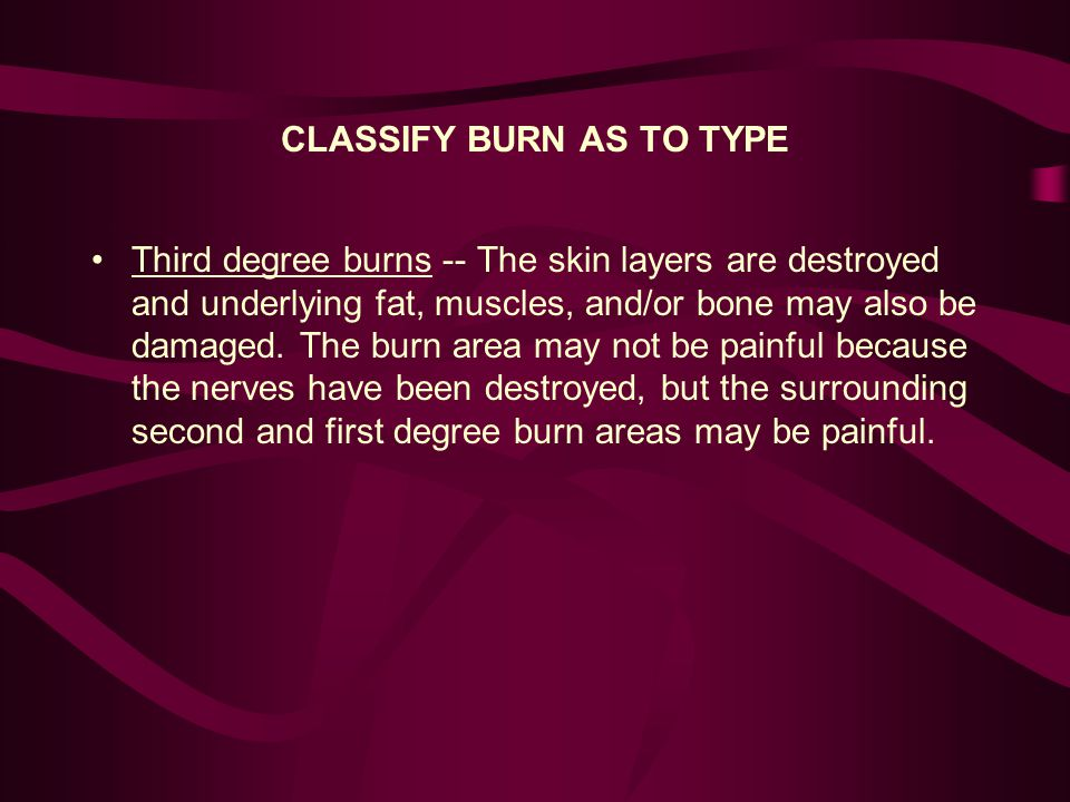 TREAT SKIN BURNS At the time of the burn, apply copious amounts of water to the burn site.