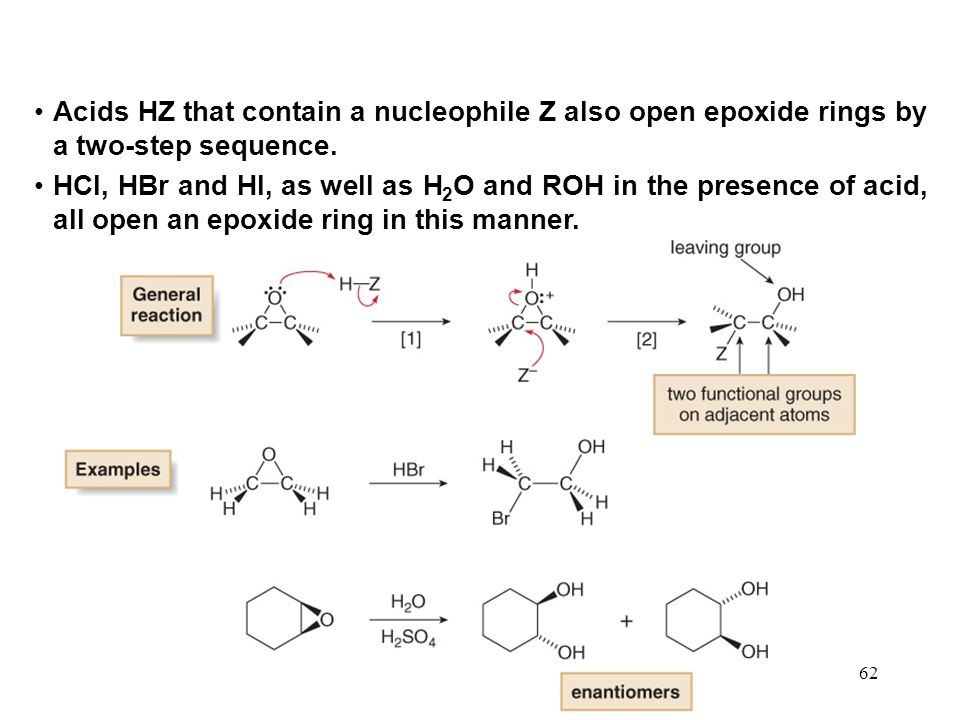62 Acids HZ that contain a nucleophile Z also open epoxide rings by a two-step sequence.