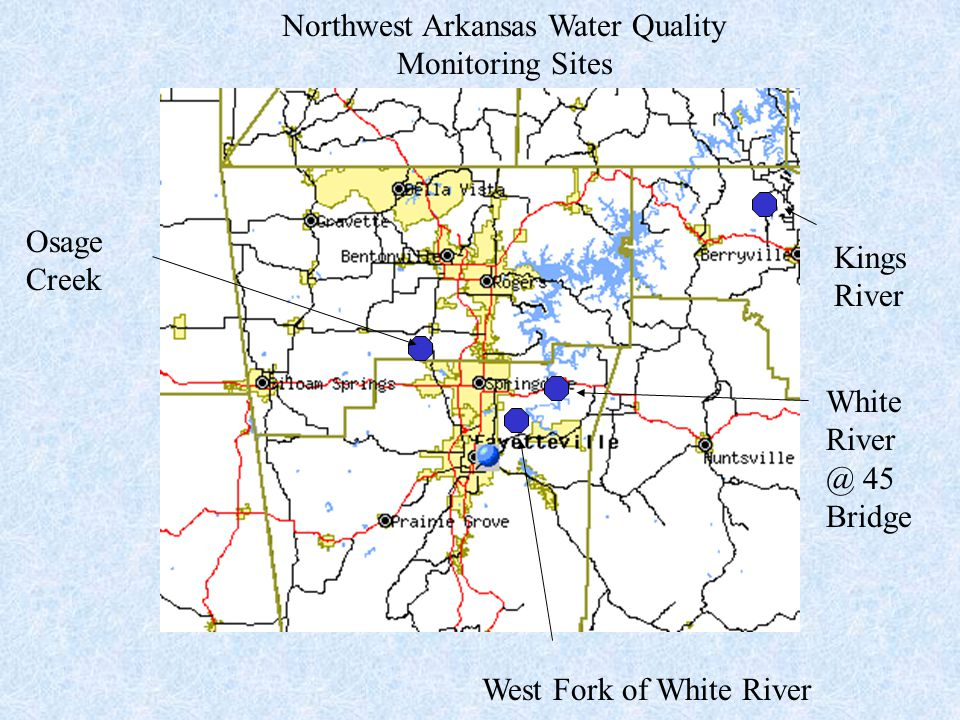 Osage Creek West Fork of White River White River @ 45 Bridge Kings River Northwest Arkansas Water Quality Monitoring Sites