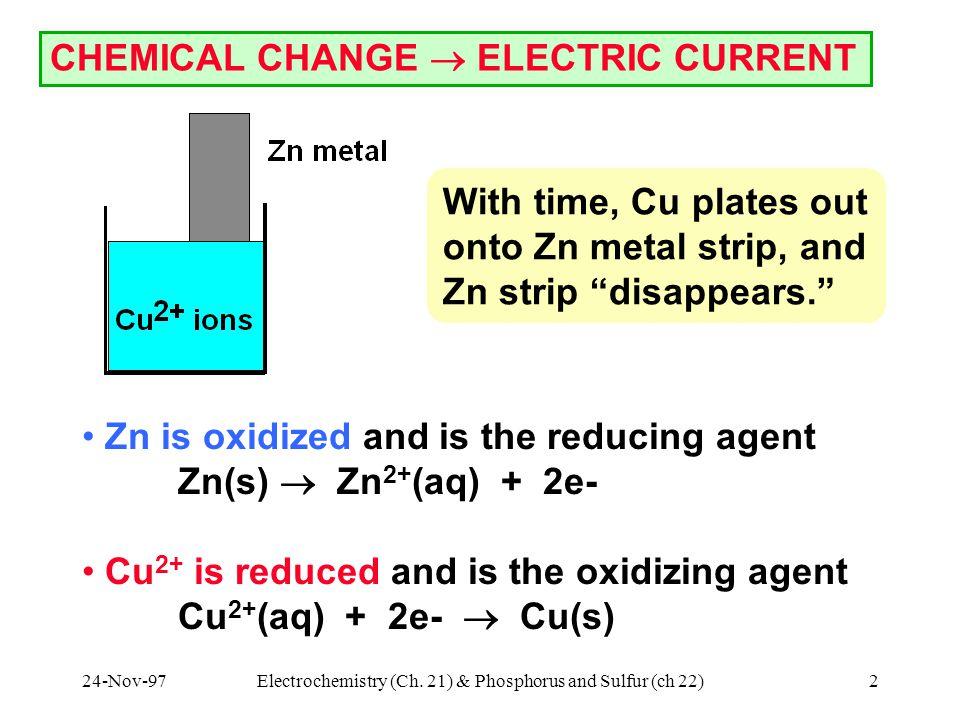 24-Nov-97Electrochemistry (Ch.21) & Phosphorus and Sulfur (ch 22)13 Nernst Equation (2) Q.