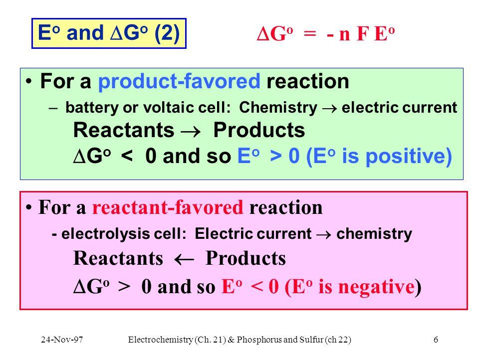 24-Nov-97Electrochemistry (Ch.21) & Phosphorus and Sulfur (ch 22)27 Reactions of Sulfuric Acid 1.