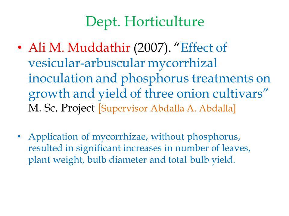Dept. Horticulture Ali M. Muddathir (2007).