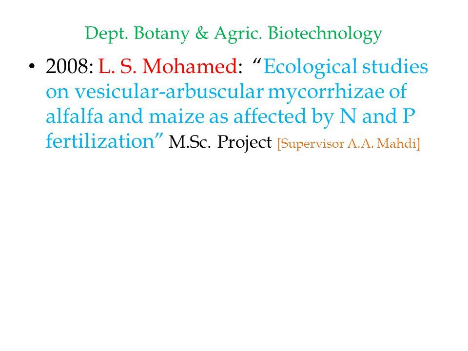 Dept. Botany & Agric. Biotechnology 2008: L. S.
