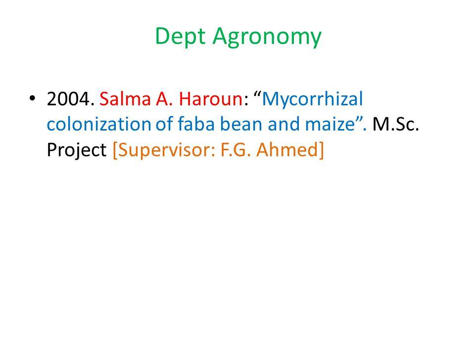 Dept Agronomy 2004.Salma A. Haroun: Mycorrhizal colonization of faba bean and maize .