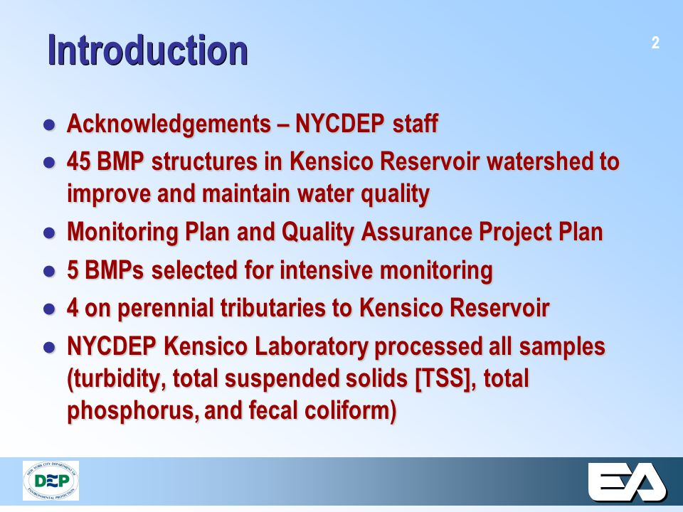 3 Tasks ● Monitoring a minimum of 10 storm events at 5 selected BMPs, 2000-2007 ● Precipitation, hydrologic, and water quality data compiled to Microsoft ACCESS ● Formatted and submitted to EPA/ASCE International BMP Database ● Evaluate removal efficiency of BMPs
