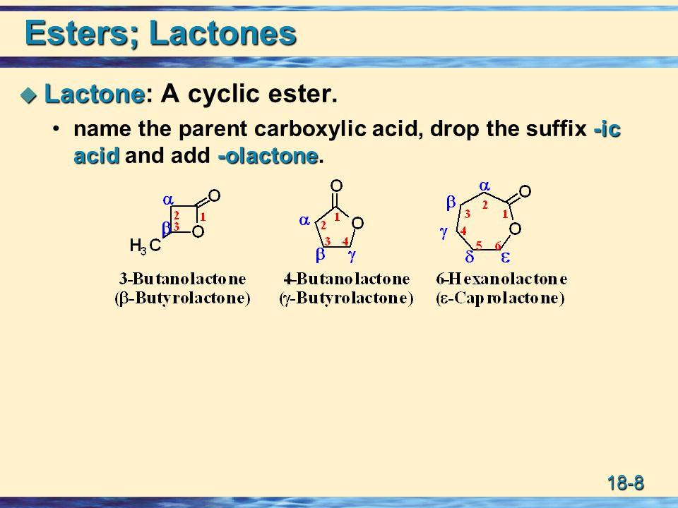 18-29 Mechanism: Acid/H 2 O - Esters (1 o and 2 o alkoxy)  Acid-catalyzed ester hydrolysis.