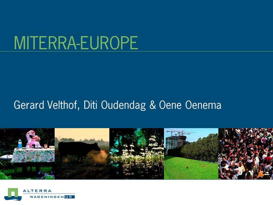 MITERRA-EUROPE Gerard Velthof, Diti Oudendag & Oene Oenema