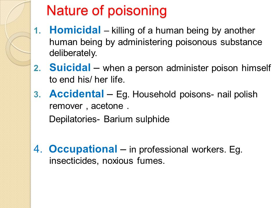 Prevention of poison absorption contd….Complications a.