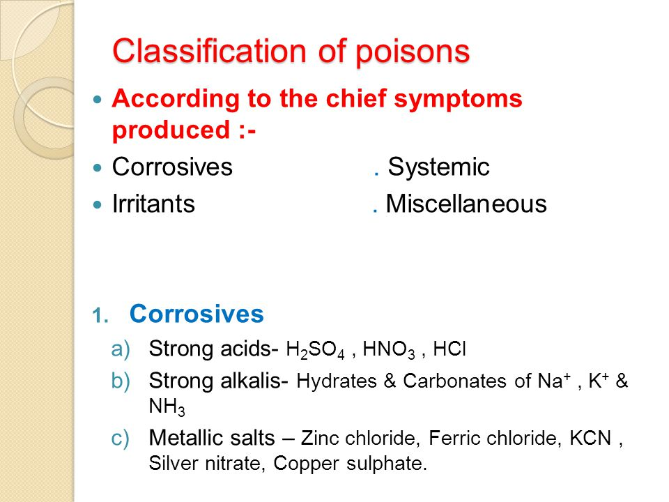 Classification continued….2. Irritants a)Inorganic –i) Nonmetallic – Phosphorus, Iodine Chlorine.