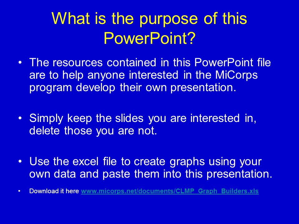 What is the purpose of this PowerPoint.