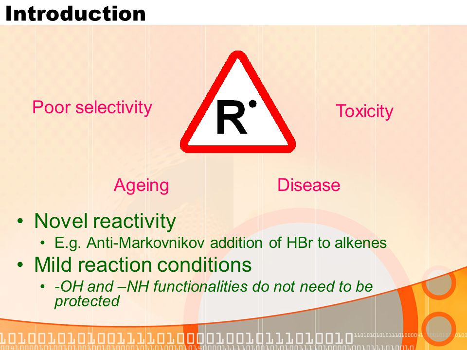 Introduction Ageing Poor selectivity Toxicity Disease Novel reactivity E.g.