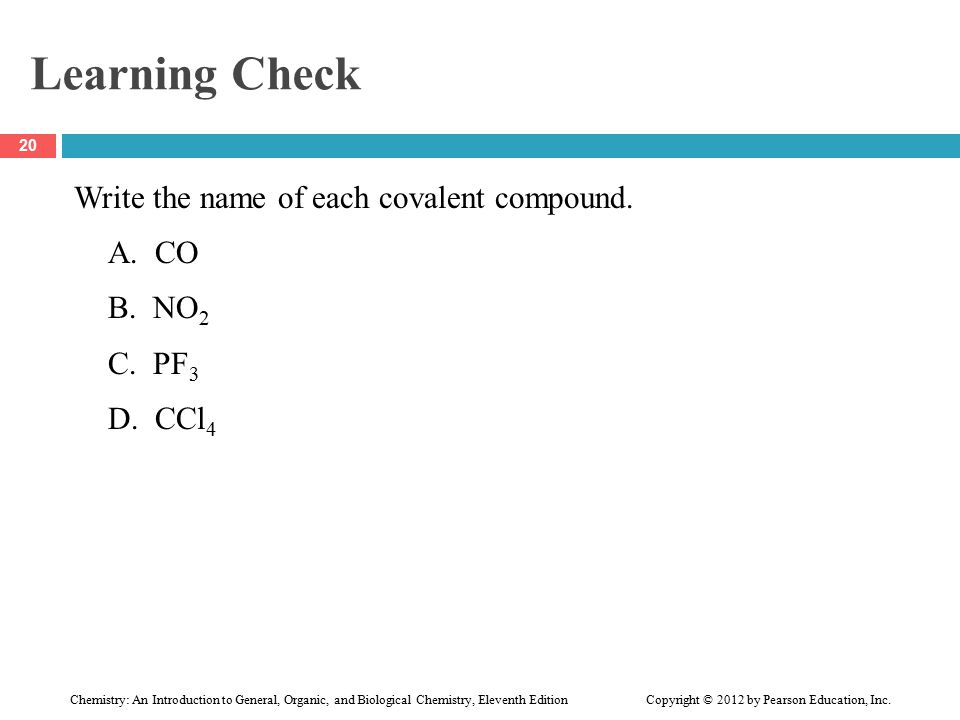 Learning Check Write the name of each covalent compound.