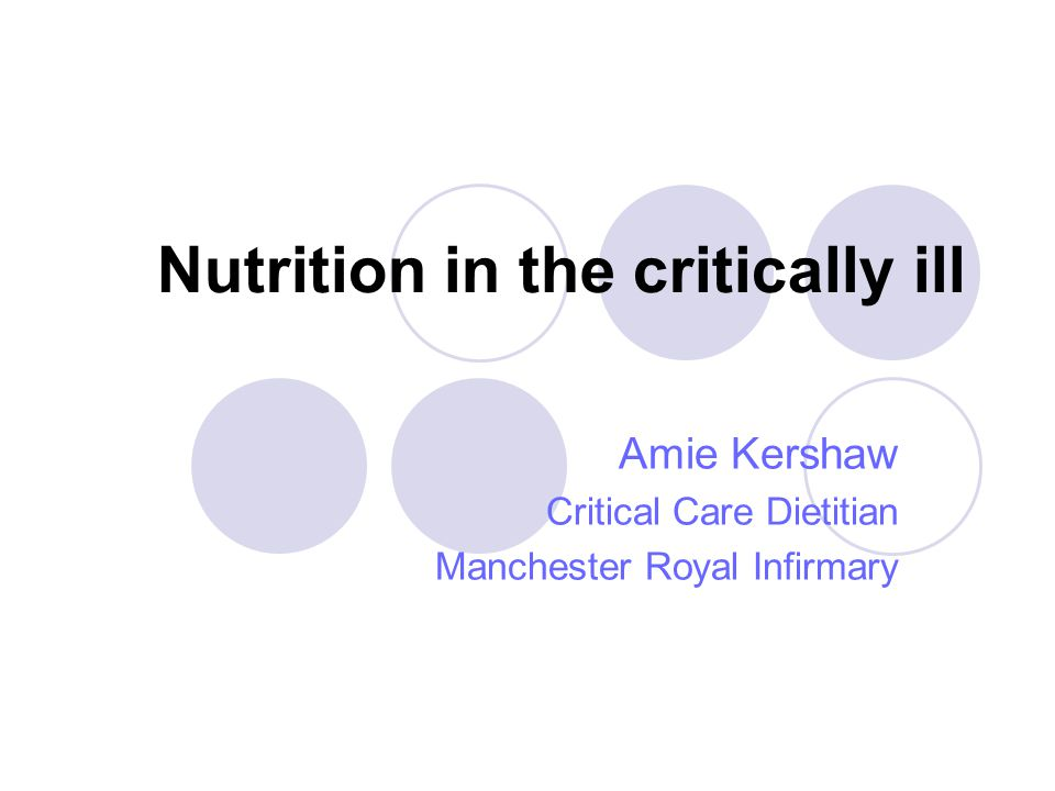 Overview Malnutrition Aims of nutrition support Nutritional requirements Nutrition support Potential complications Developing areas