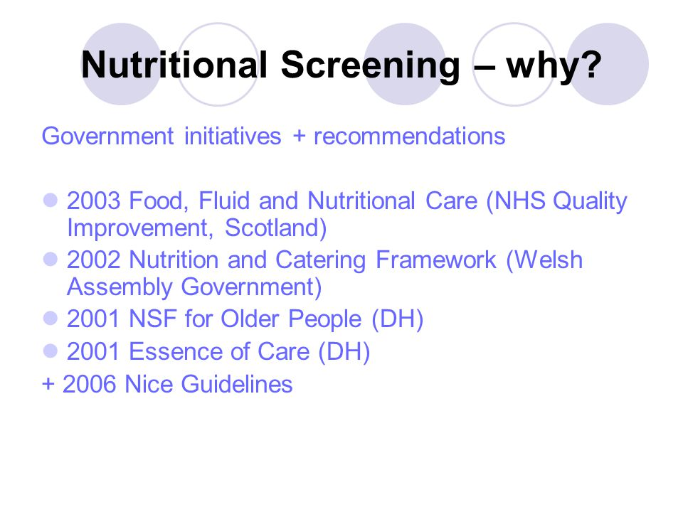 Nutritional Screening – why.