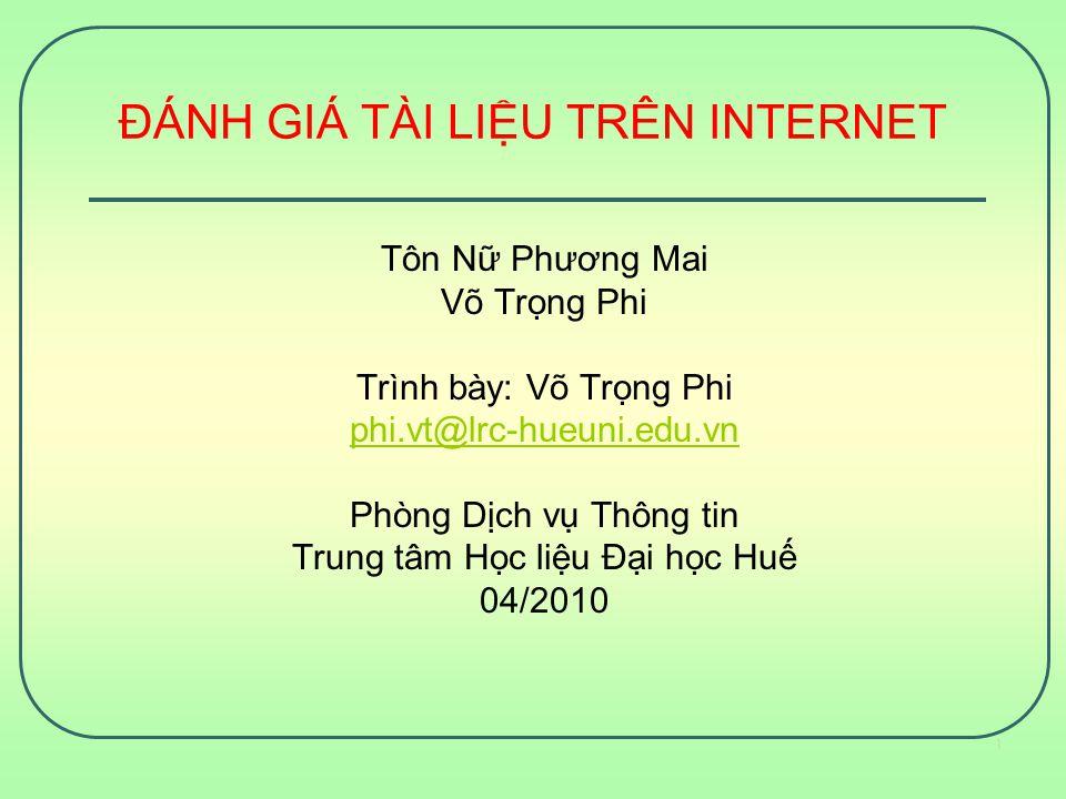 Các tiêu chí đánh giá thông tin trên Internet 3.