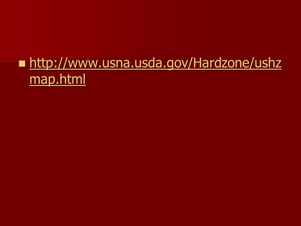http://www.usna.usda.gov/Hardzone/ushz map.html http://www.usna.usda.gov/Hardzone/ushz map.html http://www.usna.usda.gov/Hardzone/ushz map.html http://www.usna.usda.gov/Hardzone/ushz map.html